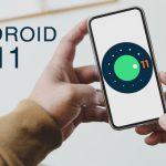 أندرويد 11: كل ما تحتاج لمعرفته عن إصدار نظام أندرويد القادم